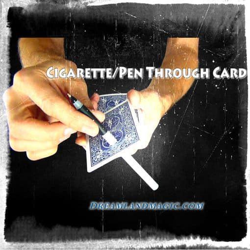 Cigarette Thru Card Trick