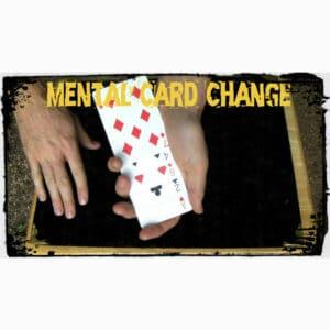 Mental Card Change