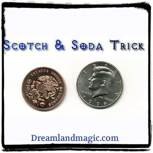 Scotch Soda Coin Trick