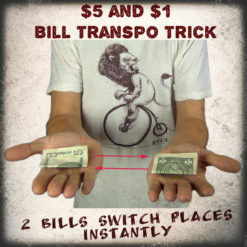 Bill Transpo Instant Change Place Trick