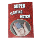 Super Floating Match