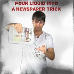 Pouring liquid into a Newspaper