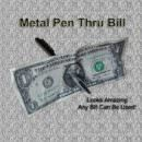 Pen Through Bill Trick -Metal Version